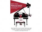 Filmový klavír aneb melodie z velkých filmů pro malé pianisty